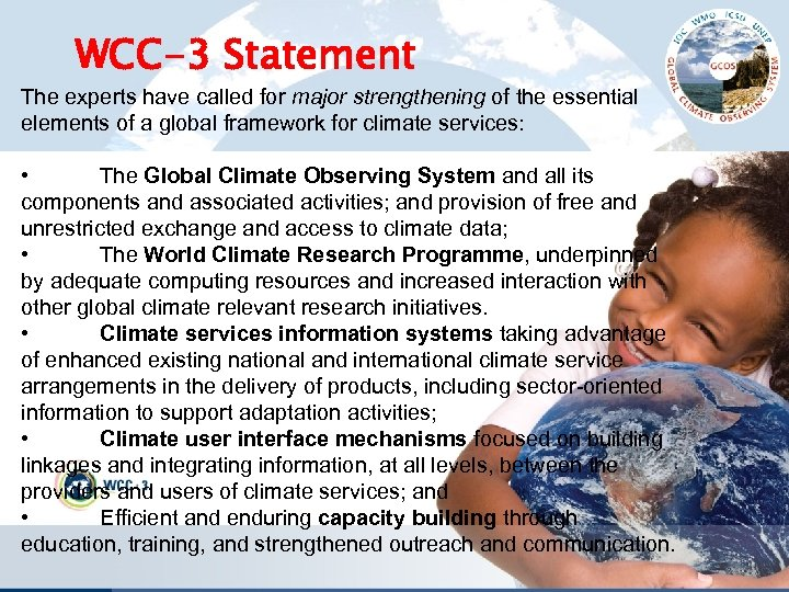 WCC-3 Statement The experts have called for major strengthening of the essential elements of