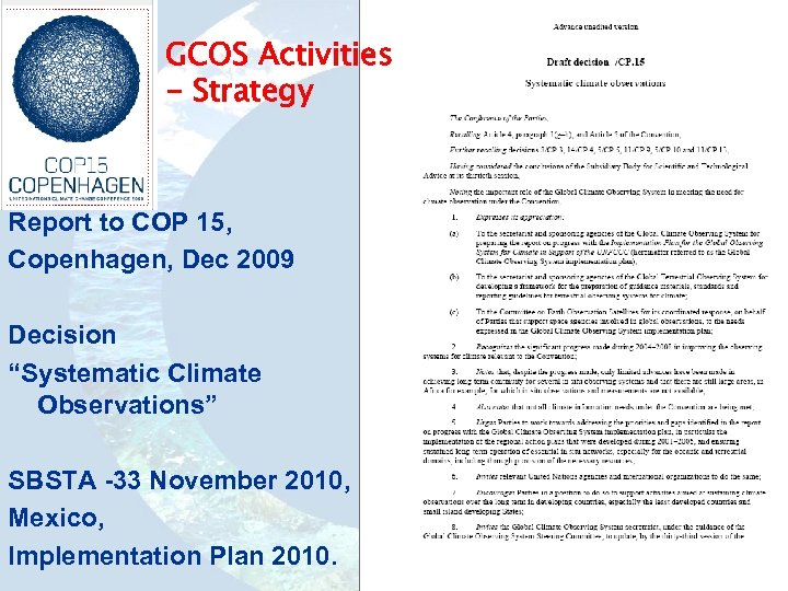 """GCOS Activities - Strategy Report to COP 15, Copenhagen, Dec 2009 Decision """"Systematic Climate"""