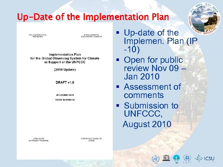 Up-Date of the Implementation Plan § Up-date of the Implemen. Plan (IP -10) §
