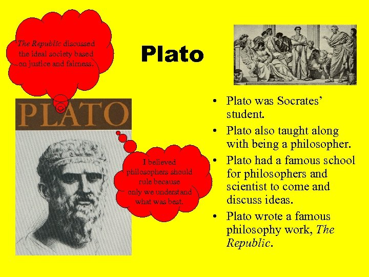 The Republic discussed the ideal society based on justice and fairness. Plato I believed