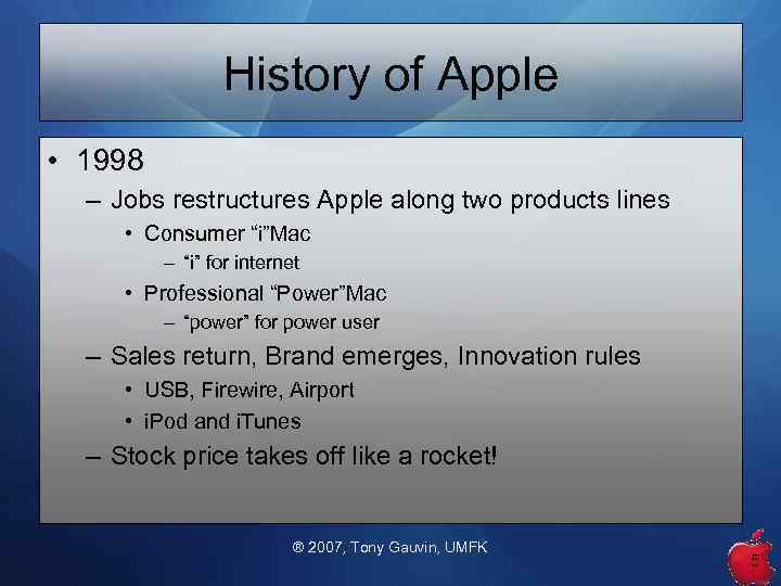 apple computer strategic analysis Apple, on the other hand, made these tough decisions and adopted a strategy that focused on a limited number of product lines and limited offerings within each line.