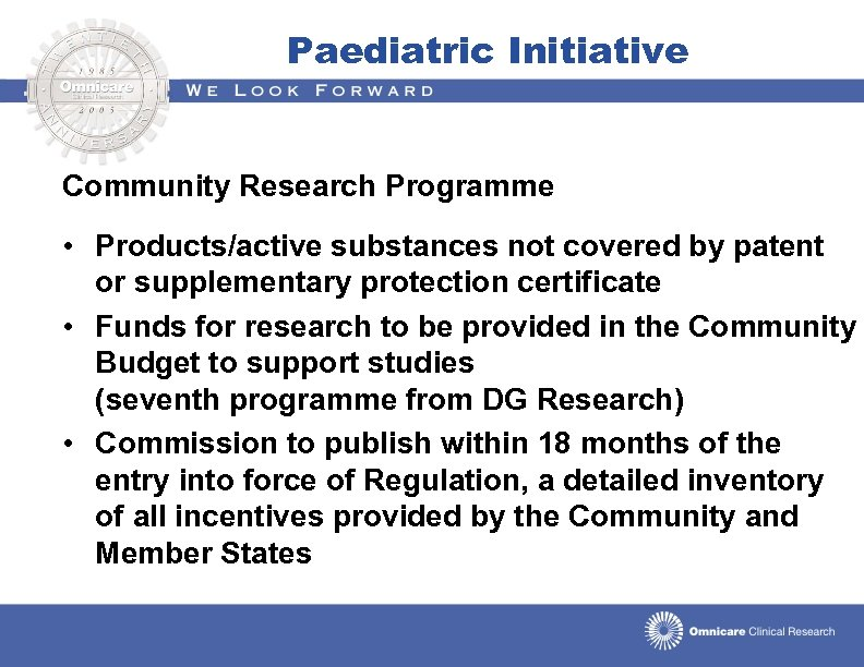 Paediatric Initiative Community Research Programme • Products/active substances not covered by patent or supplementary