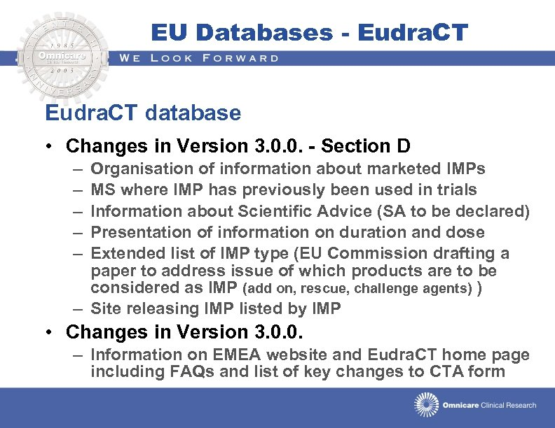 EU Databases - Eudra. CT database • Changes in Version 3. 0. 0. -