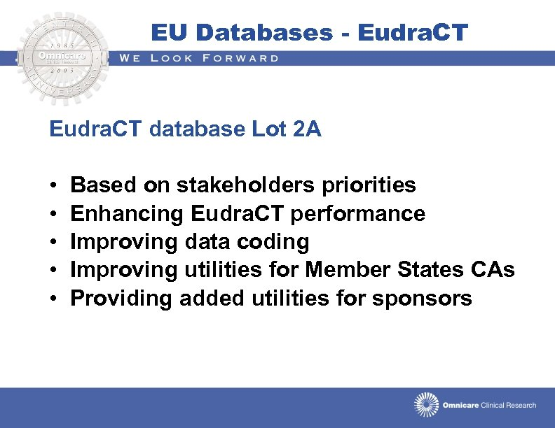 EU Databases - Eudra. CT database Lot 2 A • • • Based on