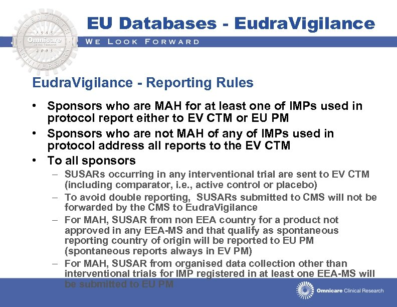 EU Databases - Eudra. Vigilance - Reporting Rules • Sponsors who are MAH for