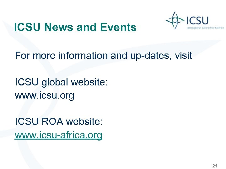 ICSU News and Events For more information and up-dates, visit ICSU global website: www.