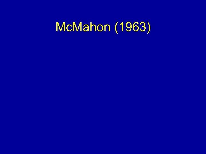 Mc. Mahon (1963)