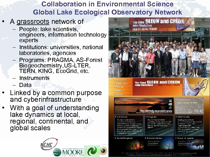 Collaboration in Environmental Science Global Lake Ecological Observatory Network • A grassroots network of