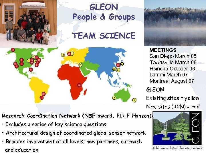 GLEON People & Groups TEAM SCIENCE 15 MEETINGS San Diego March 05 Townsville March