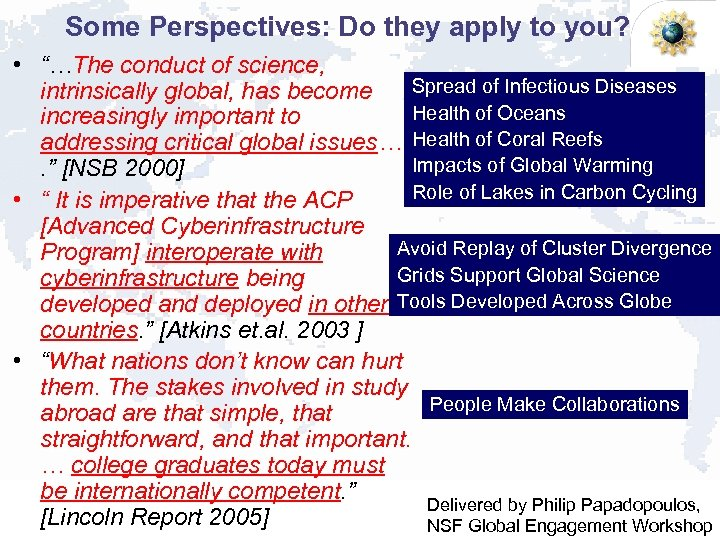 """Some Perspectives: Do they apply to you? • """"…The conduct of science, Spread of"""