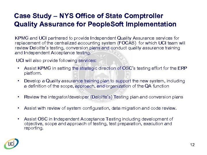 Case Study – NYS Office of State Comptroller Quality Assurance for People. Soft Implementation