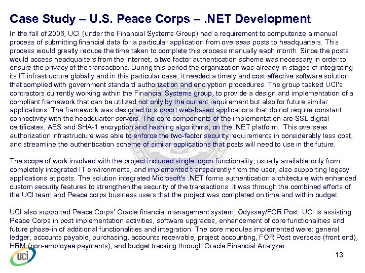 Case Study – U. S. Peace Corps –. NET Development In the fall of