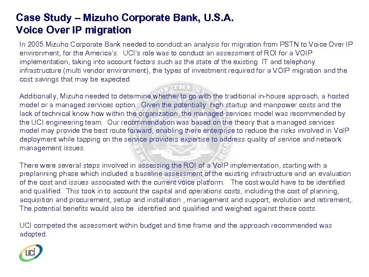 Case Study – Mizuho Corporate Bank, U. S. A. Voice Over IP migration In