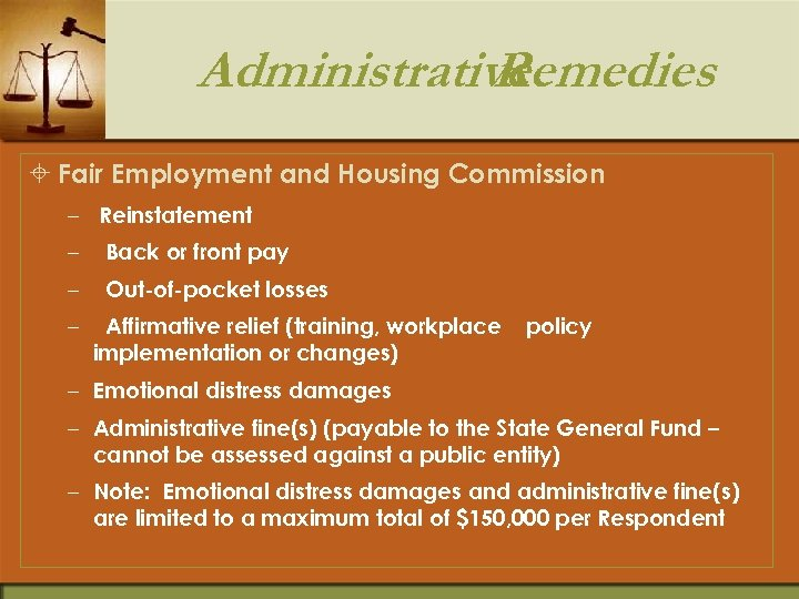 Administrative Remedies ± Fair Employment and Housing Commission – Reinstatement – Back or front