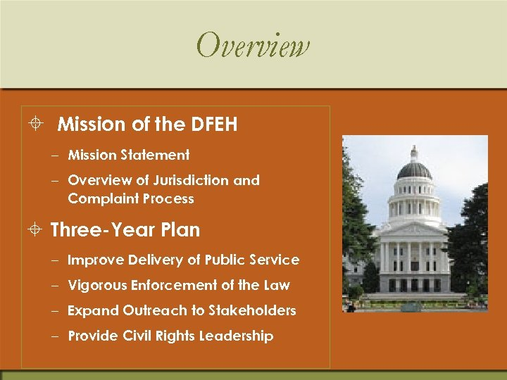 Overview ± Mission of the DFEH – Mission Statement – Overview of Jurisdiction and