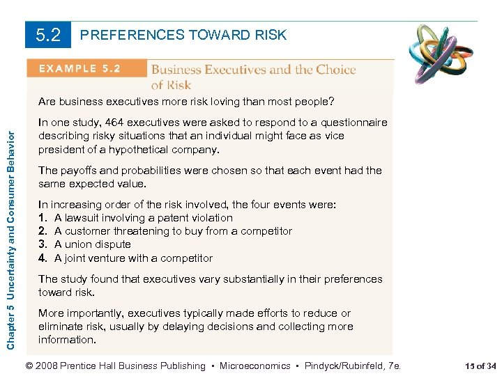 5. 2 PREFERENCES TOWARD RISK Chapter 5 Uncertainty and Consumer Behavior Are business executives