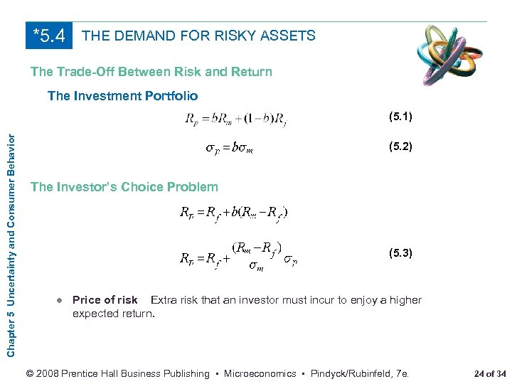 *5. 4 THE DEMAND FOR RISKY ASSETS The Trade-Off Between Risk and Return The