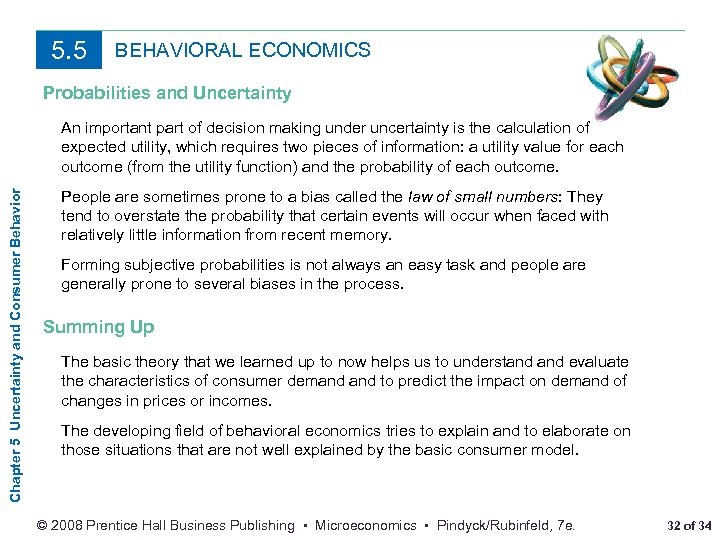5. 5 BEHAVIORAL ECONOMICS Probabilities and Uncertainty Chapter 5 Uncertainty and Consumer Behavior An