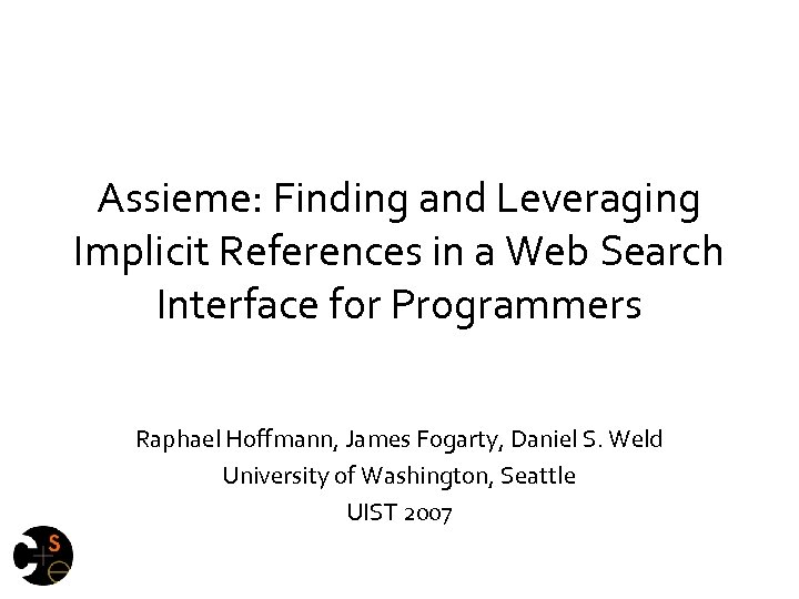 Assieme: Finding and Leveraging Implicit References in a Web Search Interface for Programmers Raphael