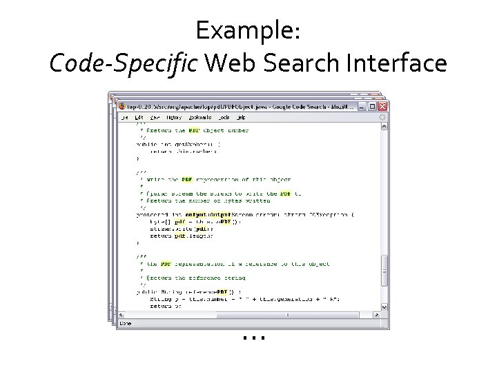 Example: Code-Specific Web Search Interface …