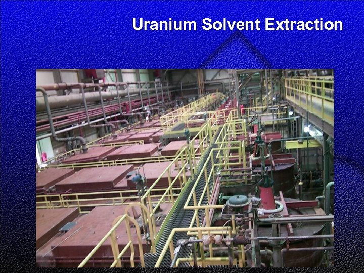 Uranium Solvent Extraction