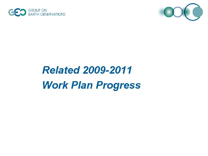 Related 2009 -2011 Work Plan Progress