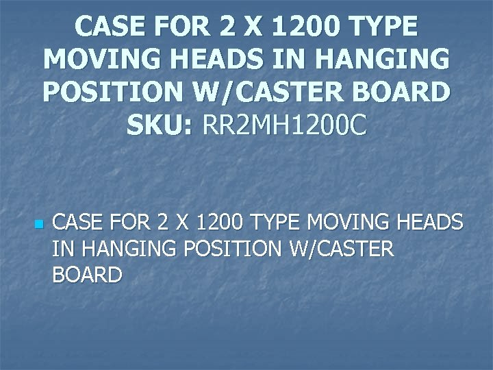 CASE FOR 2 X 1200 TYPE MOVING HEADS IN HANGING POSITION W/CASTER BOARD SKU: