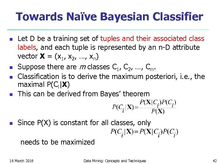 Towards Naïve Bayesian Classifier n Let D be a training set of tuples and