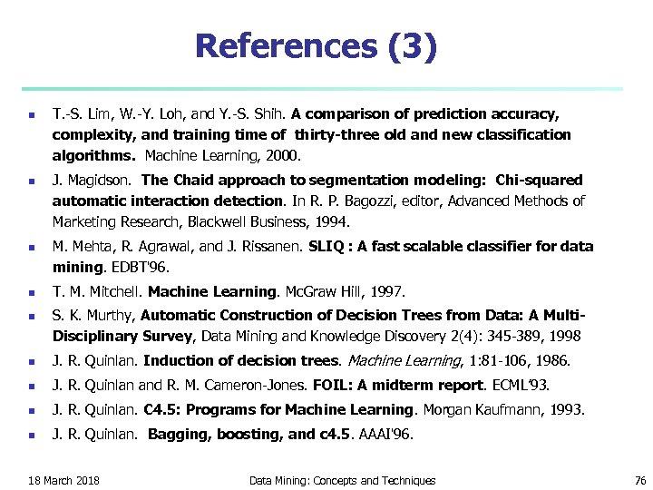 References (3) n n n T. -S. Lim, W. -Y. Loh, and Y. -S.
