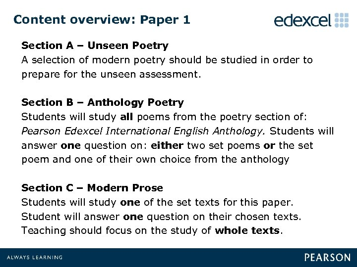 Content overview: Paper 1 Section A – Unseen Poetry A selection of modern poetry