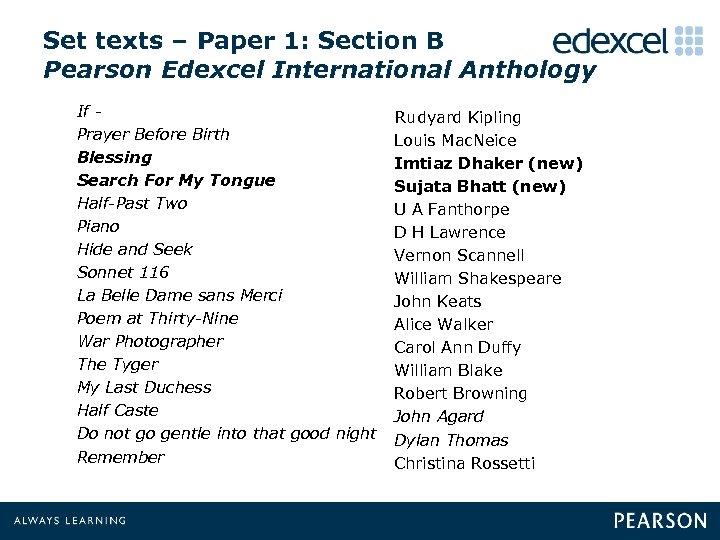 Set texts – Paper 1: Section B Pearson Edexcel International Anthology If - Rudyard