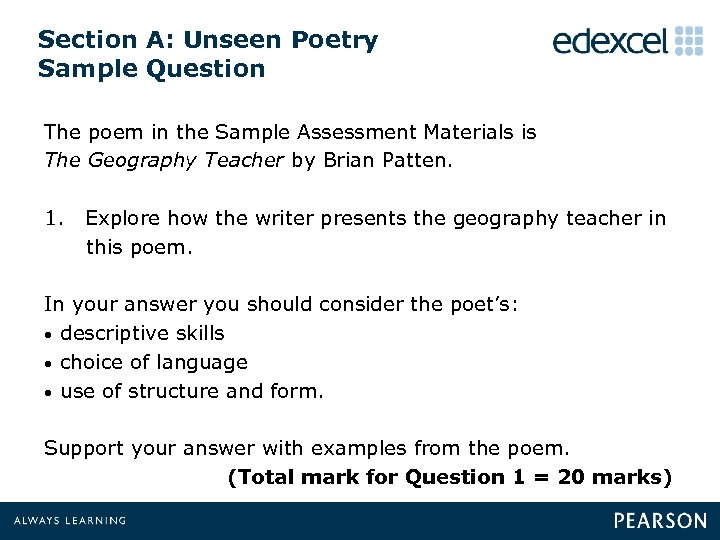 Section A: Unseen Poetry Sample Question The poem in the Sample Assessment Materials is