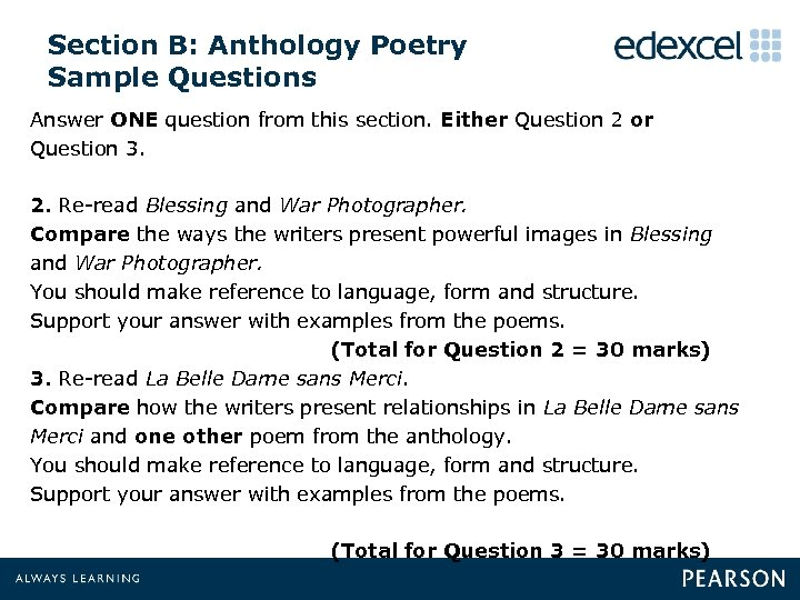 Section B: Anthology Poetry Sample Questions Answer ONE question from this section. Either Question