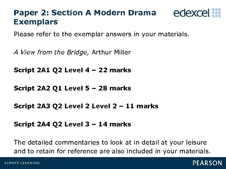Paper 2: Section A Modern Drama Exemplars Please refer to the exemplar answers in