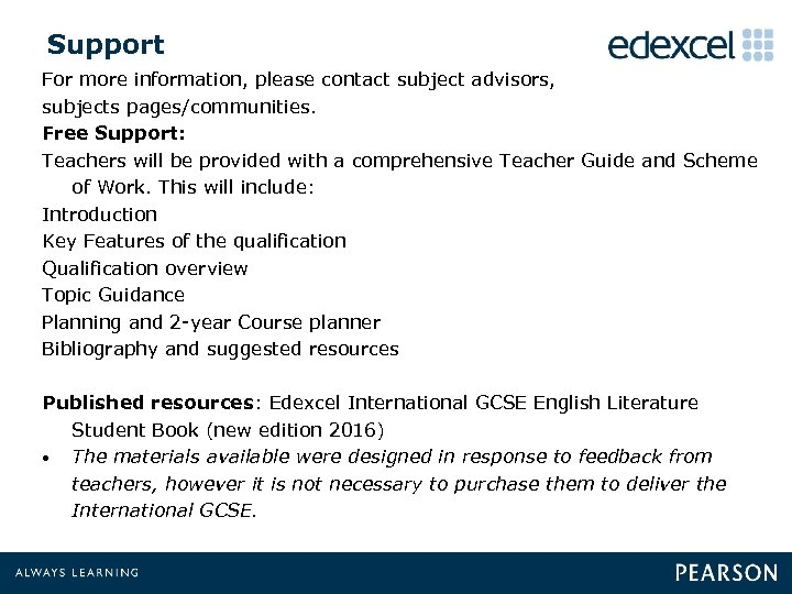 Support For more information, please contact subject advisors, subjects pages/communities. Free Support: Teachers will