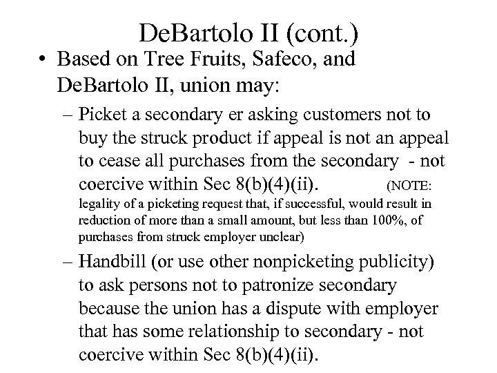 De. Bartolo II (cont. ) • Based on Tree Fruits, Safeco, and De. Bartolo
