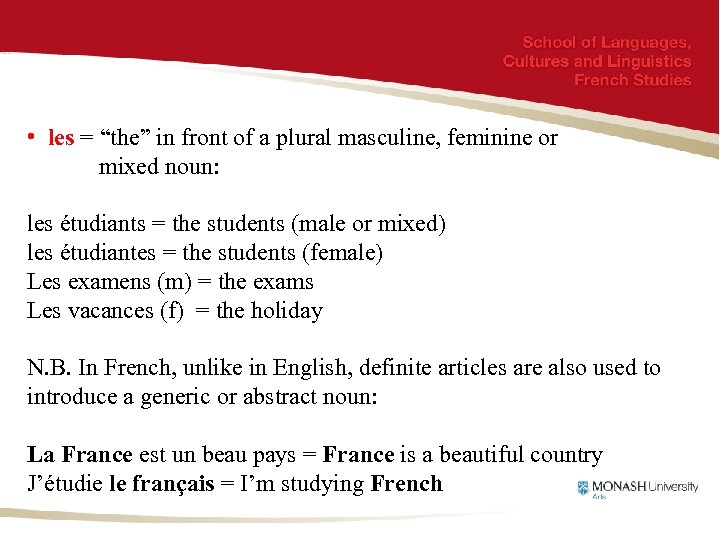 """• les = """"the"""" in front of a plural masculine, feminine or mixed"""