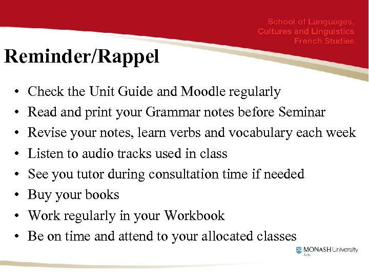 Reminder/Rappel • • Check the Unit Guide and Moodle regularly Read and print your