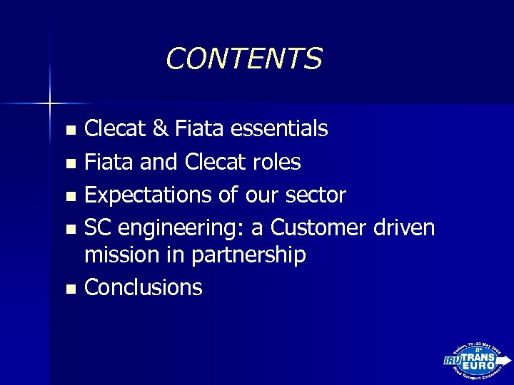 CONTENTS Clecat & Fiata essentials n Fiata and Clecat roles n Expectations of our