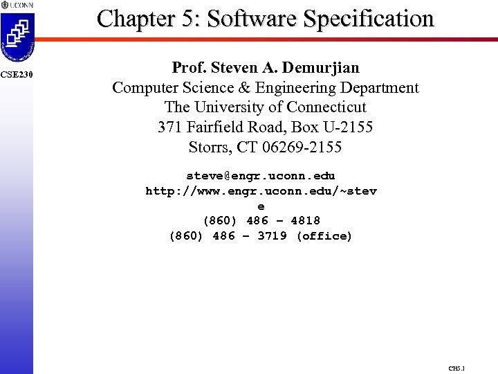 CSE 230 Chapter 5: Software Specification Prof. Steven A. Demurjian Computer Science & Engineering