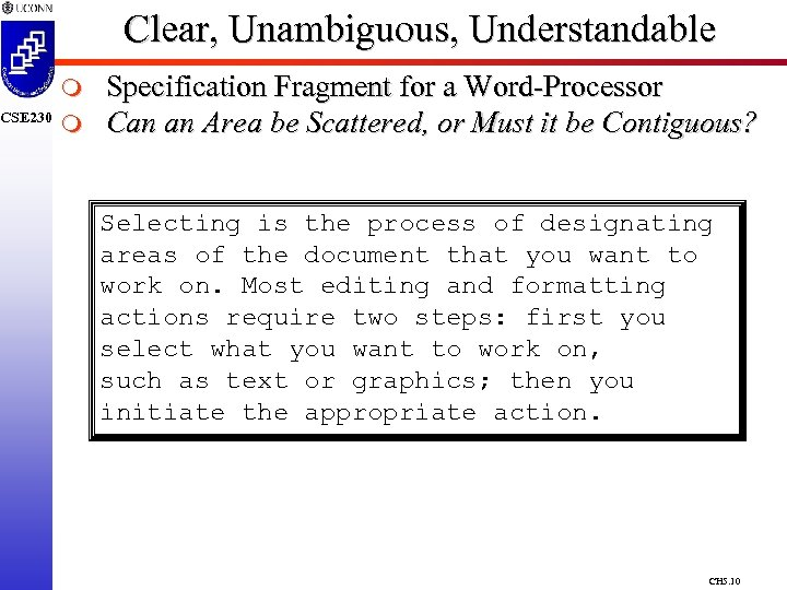 CSE 230 Clear, Unambiguous, Understandable m m Specification Fragment for a Word-Processor Can an