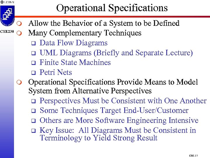 CSE 230 Operational Specifications m m m Allow the Behavior of a System to