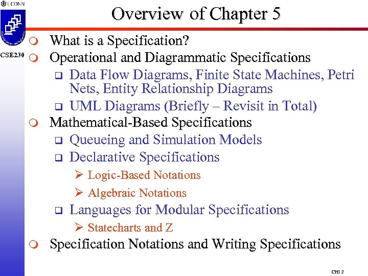 CSE 230 Overview of Chapter 5 m m m What is a Specification? Operational