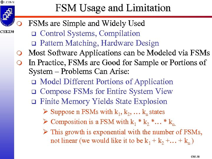 FSM Usage and Limitation m CSE 230 m m FSMs are Simple and Widely