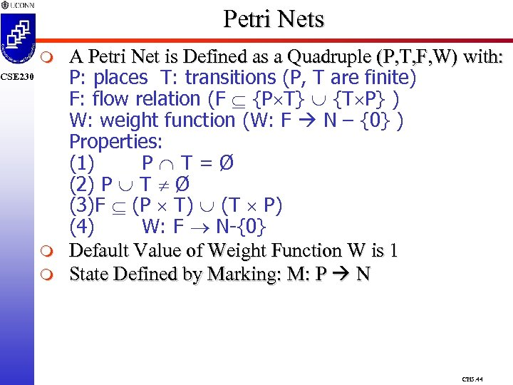 Petri Nets m CSE 230 m m A Petri Net is Defined as a
