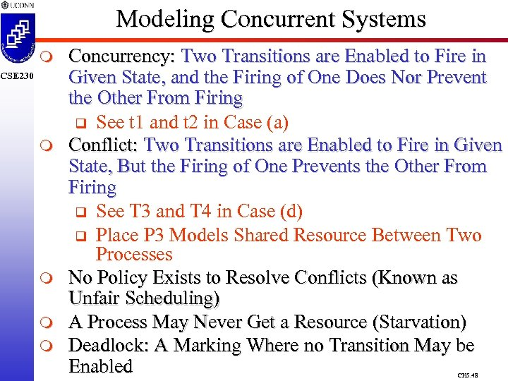 Modeling Concurrent Systems m CSE 230 m m Concurrency: Two Transitions are Enabled to