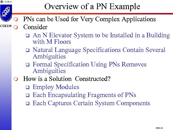 CSE 230 Overview of a PN Example m m m PNs can be Used