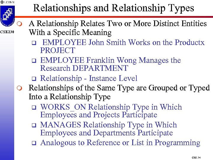 Relationships and Relationship Types m CSE 230 m A Relationship Relates Two or More