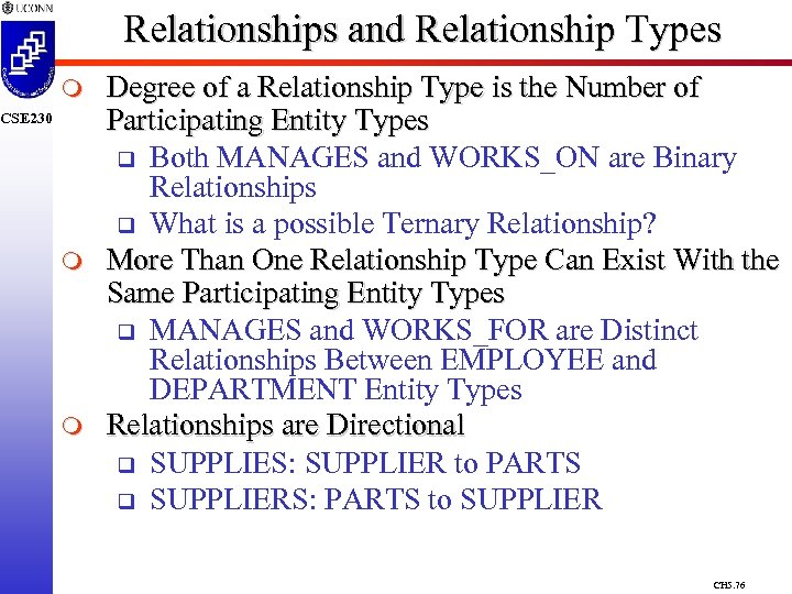Relationships and Relationship Types m CSE 230 m m Degree of a Relationship Type