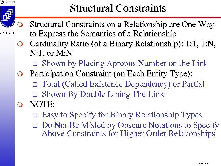 Structural Constraints m CSE 230 m m m Structural Constraints on a Relationship are